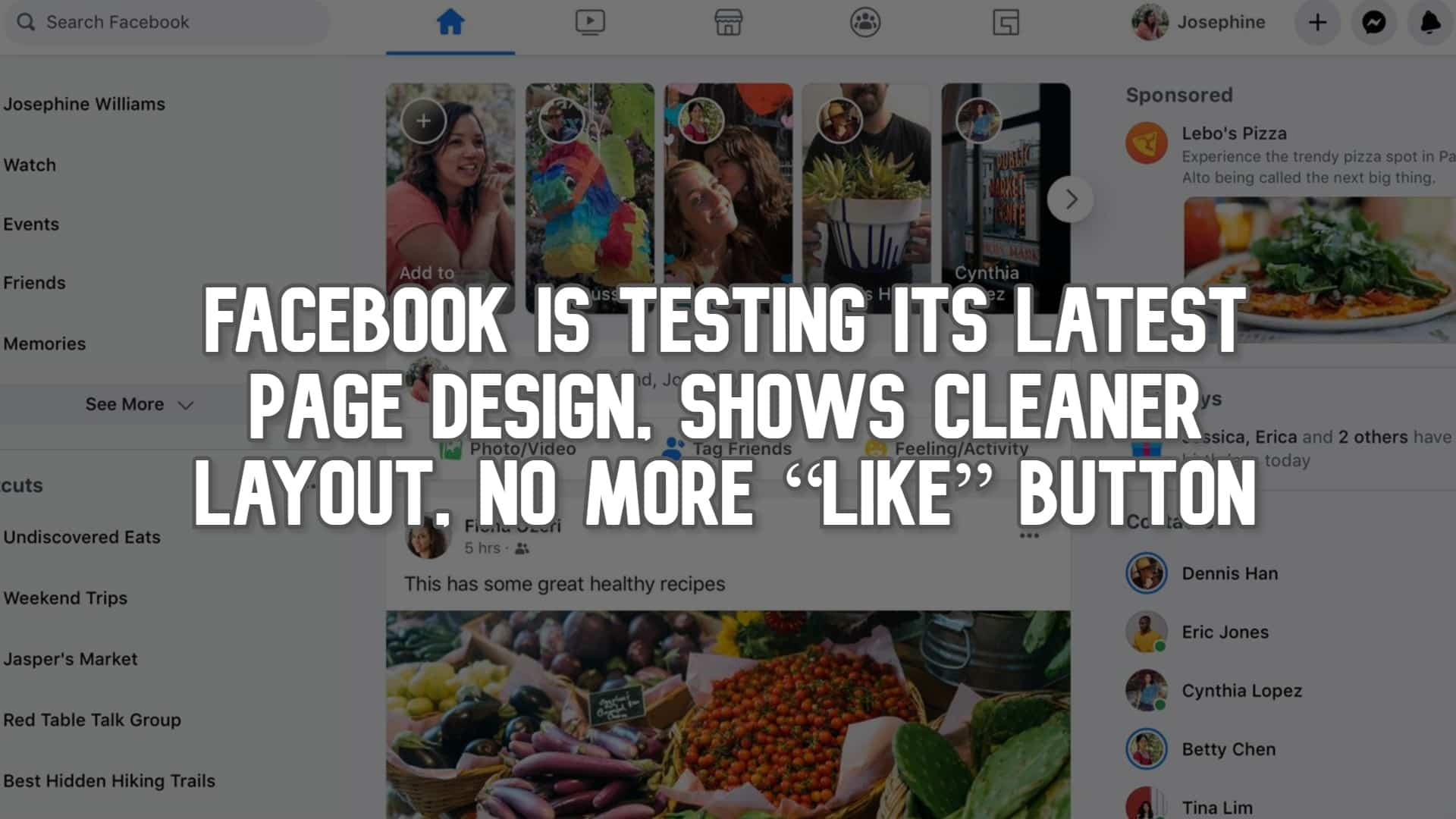 "Facebook is Testing Its Latest Page Design, Shows Cleaner Layout, No More ""Like"" Button"