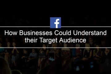 How Businesses Could Understand their Target Audience